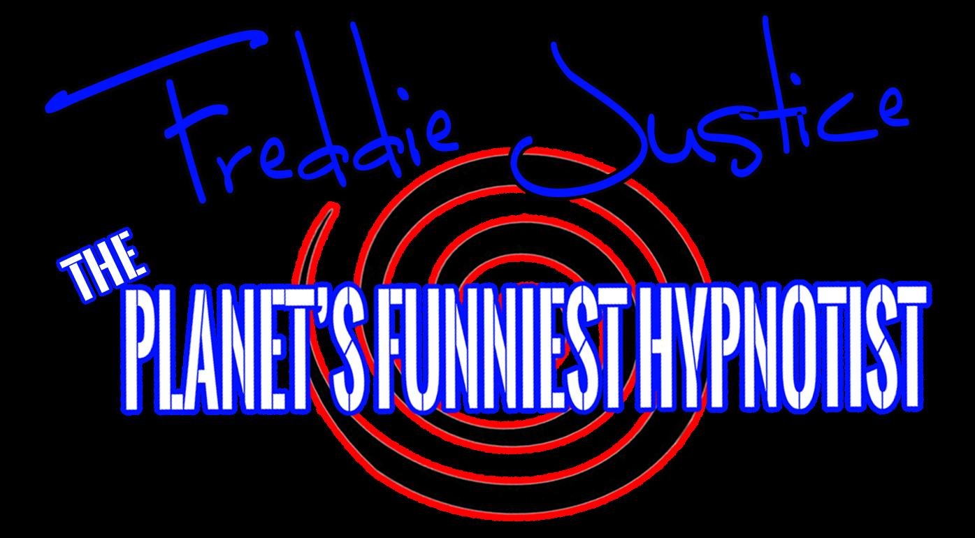 Freddie Justice | Planet's Funniest Hypnotist | 763.325.HAHA (4242)
